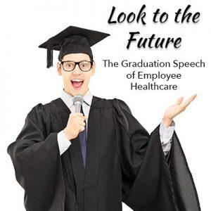 The Graduation Speech of Employee Healthcare