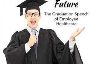 The Graduation Speech of Employee Healthcare