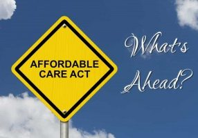 What's Ahead--Affordable Care Act